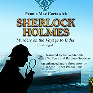 Sherlock Holmes: Murders on the Voyage to India Audiobook