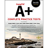 CompTIA A+ Complete Practice Tests: Exam Core 1 220-1001 and Exam Core 2 220-1002