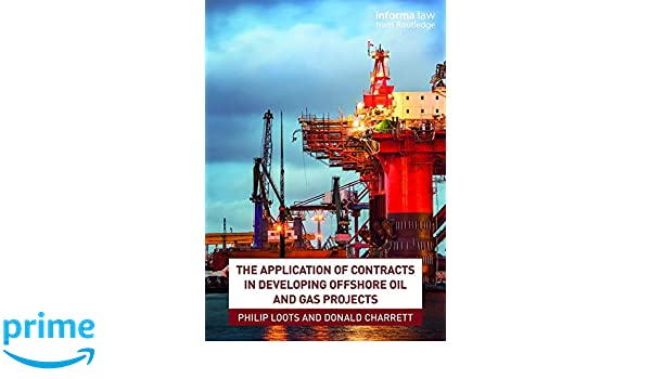 The Application of Contracts in Developing Offshore Oil and