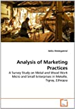 Analysis of Marketing Practices, Aklilu Weldegebriel, 3639284402