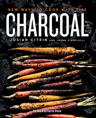 Charcoal: New Ways to Cook with