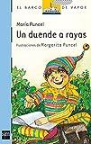 img - for Un duende a rayas/ An elf kent within bounds (EL barco de vapor) (Spanish Edition) book / textbook / text book