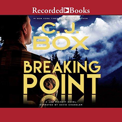 (Breaking Point: A Joe Pickett Novel Book 13)