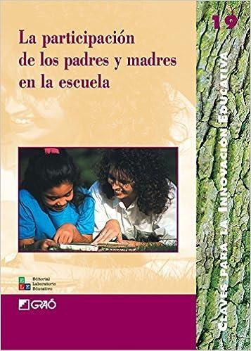 La Participaci??n de los Padres y Madres en la Escuela (Spanish Edition) by Carmen Alfonso (2009-12-08)