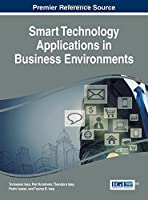 Smart Technology Applications in Business Environments Front Cover