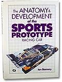 The Anatomy & Development of the Sports Prototype Racing Car