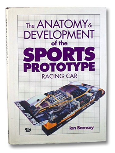 The Anatomy & Development of the Sports Prototype Racing Car