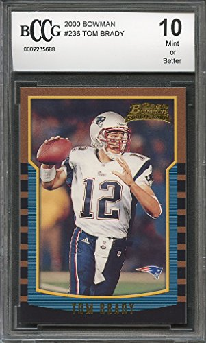 2000 bowman #236 TOM BRADY new england patriots rookie card BGS BCCG 10 Graded (236 Tom)