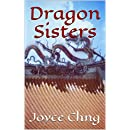 Dragon Sisters: The stories of Xiao Xiao and Ming Zhu (Dragon Sisters: The Stories of Xiao  Xiao and Ming Zhu)