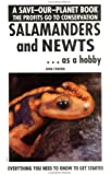 Salamanders and Newts as a Hobby