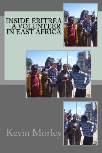 Inside Eritrea - A Volunteer in East Africa