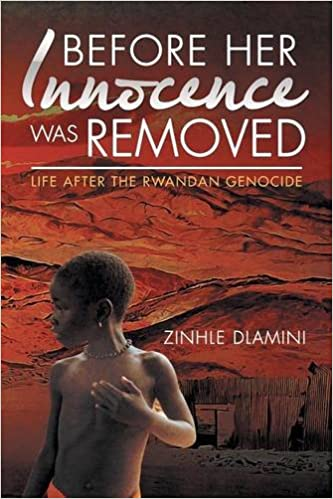 Book Before Her Innocence Was Removed: Life After The Rwandan Genocide
