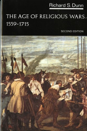 The Age of Religious Wars, 1559-1715 (The Norton History of Modern Europe)