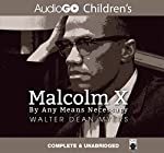 Malcolm X: By Any Means Necessary | Walter Dean Myers