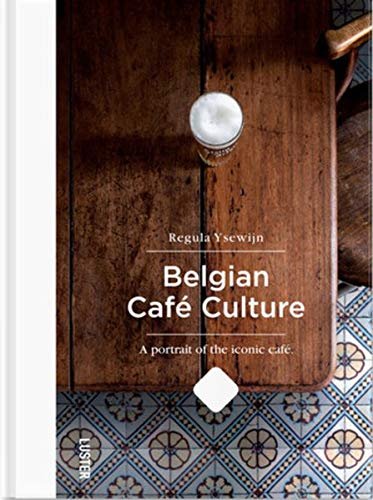 Belgian Café Culture (Belgian Beer Guide)