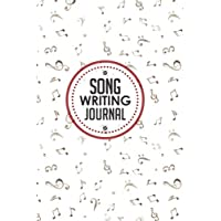Song Writing Journal: With Lined/Ruled Paper And Staff, Manuscript Paper For Notes: Music Journal Songwriting Notebook, Songwriting Journal: Volume 35