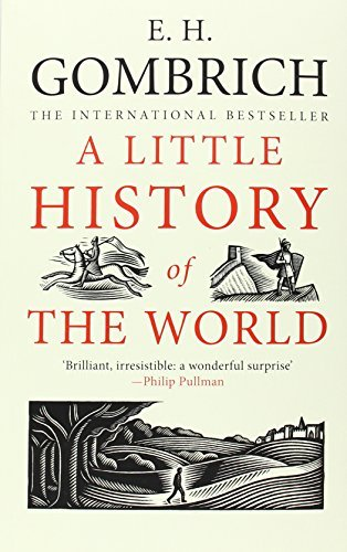 A Little History of the World by Gombrich E. H. (2008-10-07) Paperback