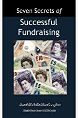 Seven Secrets of Successful Fundraising: A Handbook for Both the Professional and New Fundraiser by Amal Abdalhakim-Douglas (2016-02-01) Paperback