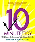 The 10-Minute Tidy, Shannon McGinnis, 0980004802