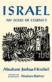 Israel, Abraham Joshua Heschel, 0374507406