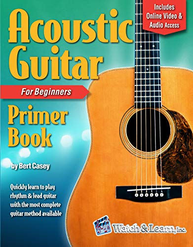 Acoustic Guitar Primer Book for Beginners - Deluxe Edition (Audio & Video Access) (Acoustic Starting Guitar)