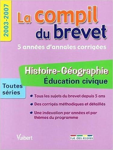 En ligne téléchargement Histoire-Géographie Education civique Toutes séries : 2003-2007 pdf, epub ebook