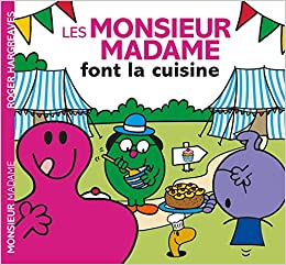 Monsieur Madame Les Monsieur Madame Font La Cuisine