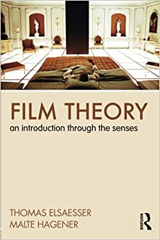 Book Film Theory: An Introduction Through the Senses by Thomas Elsaesser (2009-12-18)