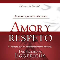Amor y Respeto [Love and Respect]
