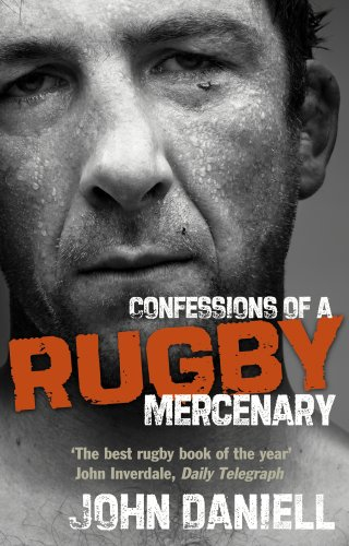 Confessions of a Rugby Mercenary (Barton Rugby)