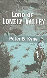 Lord of Lonely Valley (Center Point Western Complete (Large Print))