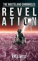 Revelation (The Wasteland Chronicles, Book 4) (English Edition)