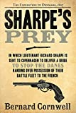 Sharpe's Prey: Richard Sharpe & the Expedition to Denmark, 1807