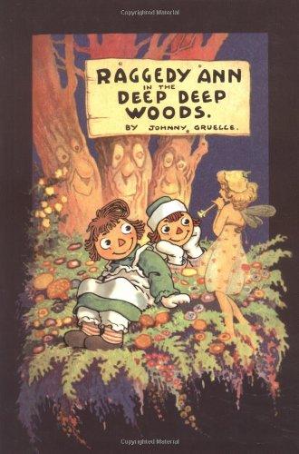 Raggedy Ann Limited Edition - Raggedy Ann in the Deep Deep Woods: Classic Edition