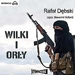 Wilki i Orly | Rafal Debski