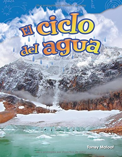 El ciclo del agua (Water Cycle) (Spanish Version) (Science Readers: Content and Literacy) (Spanish Edition)