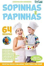 Cozinha Sem Segredos Ed. 4 - Sopinhas e Papinhas