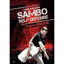 Sambo self defense : Applications au combat de rue