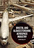 Bristol and Gloucestershire Aerospace Industry