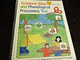 img - for Scissors, Glue, and Phonological Processes, Too! Interactive Activities for Remediating Phonological Processes book / textbook / text book