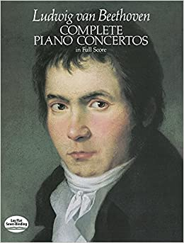 Beethoven: Complete Piano Concertos in Full Score (Music Series)