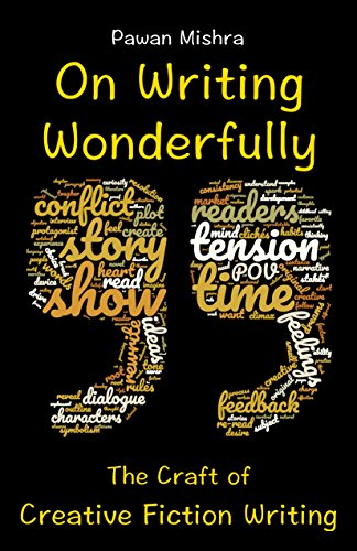 Amazon on writing wonderfully the craft of creative fiction on writing wonderfully the craft of creative fiction writing by mishra pawan fandeluxe Image collections