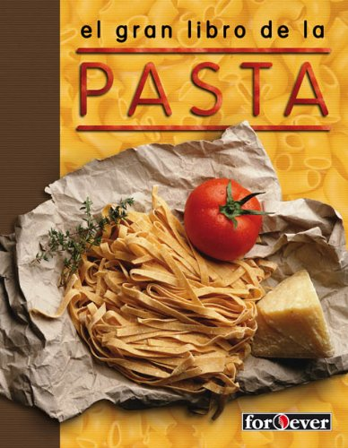 GRAN LIBRO DE LA PASTA FOR EVER: Varios: 9788444100579: Amazon.com: Books