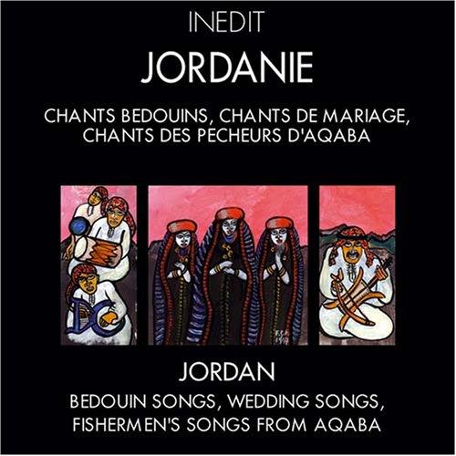 Jordan: Bedouin Songs, Wedding Songs, Fishermen's Songs from Aqaba