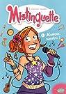 Mistinguette, Tome 1 : Musique, maestro ! par Tessier