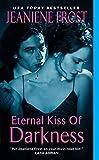download ebook eternal kiss of darkness (night huntress world, book 2) by jeaniene frost (2010-07-27) pdf epub