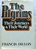 The Pilgrims, Francis Dillon, 0385095945