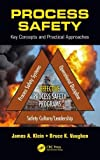 img - for Process Safety: Key Concepts and Practical Approaches book / textbook / text book