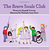The Brave Souls Club, Danielle Viverito, 146991090X
