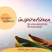 Inspirationen für eine glückliche Partnerschaft Hörbuch von Maja Günther Gesprochen von: Rahel Comtesse